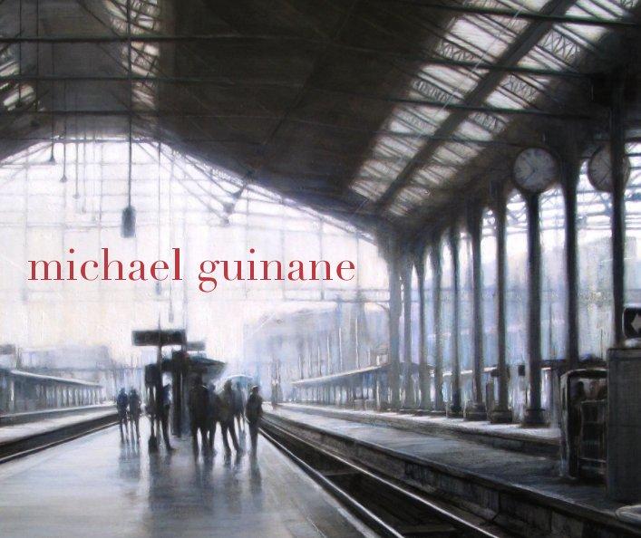 View Michael Guinane by Michael Guinane