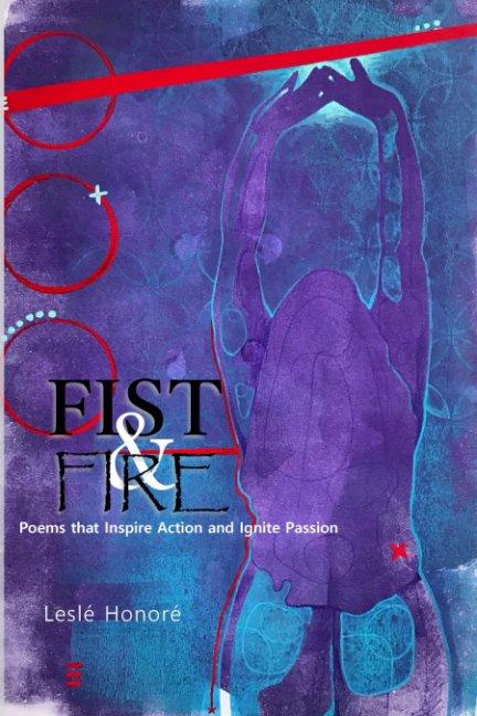 Fist & Fire nach Lesle' Honore' anzeigen