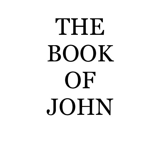 View The Book Of John by JP STORY