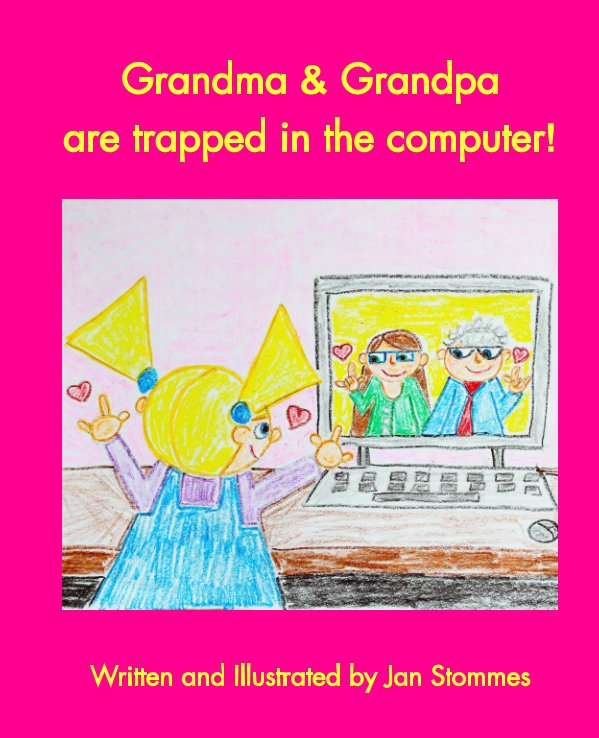 View Grandma & Grandpa are trapped in the computer! by Jan Stommes