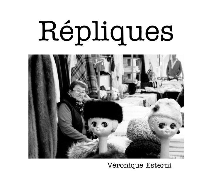 Répliques nach Véronique Esterni anzeigen