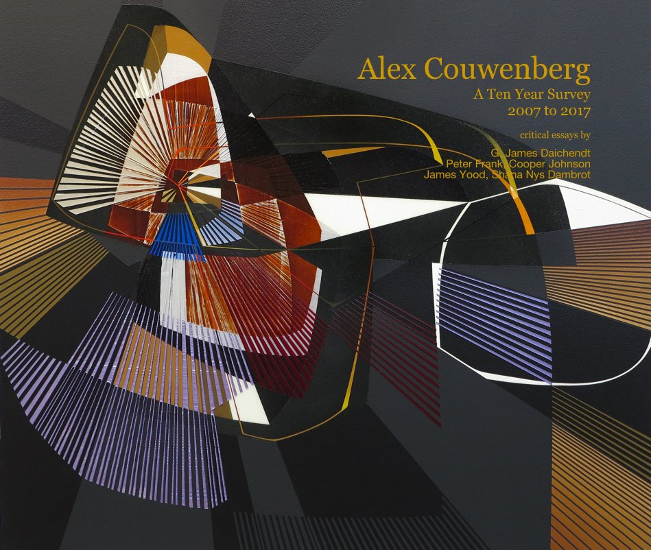 View Alex Couwenberg A Ten Year Survey 2007 to 2017 by Edited by Andi Campognone
