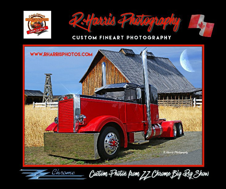 View ZZ Chrome's Big Rig Show and Shine Truck Shows by R Harris Photography