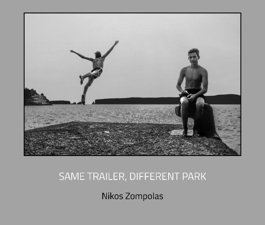 View Same trailer, different park by Nikos Zompolas