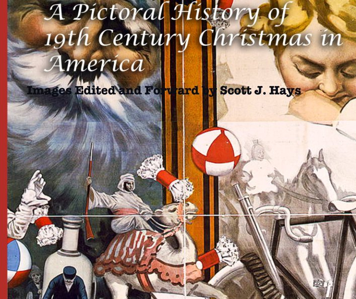 Christmas In America Book.A Pictorial History Of 19th Century Christmas In America By