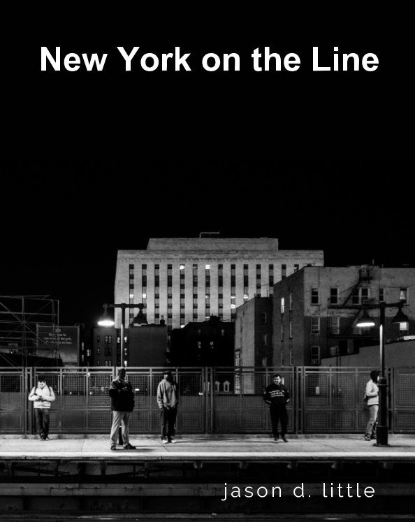 View New York on the Line by Jason D. Little