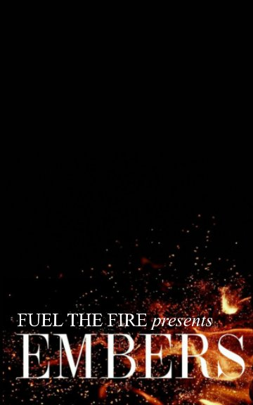 View Embers by Fuel the Fire