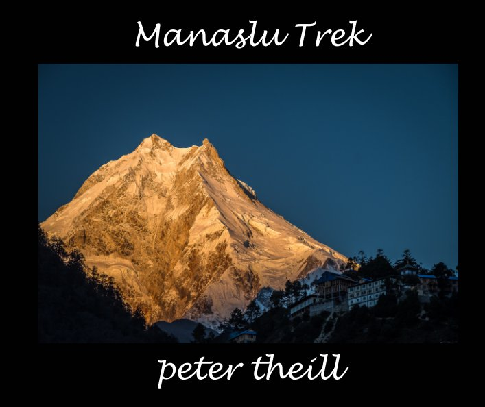 View Manaslu Trek by Peter Theill