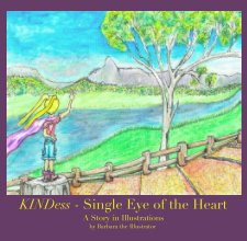 KINDess - Single Eye of the Heart book cover