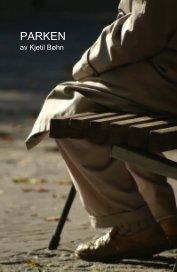 PARKEN av Kjetil Bøhn book cover