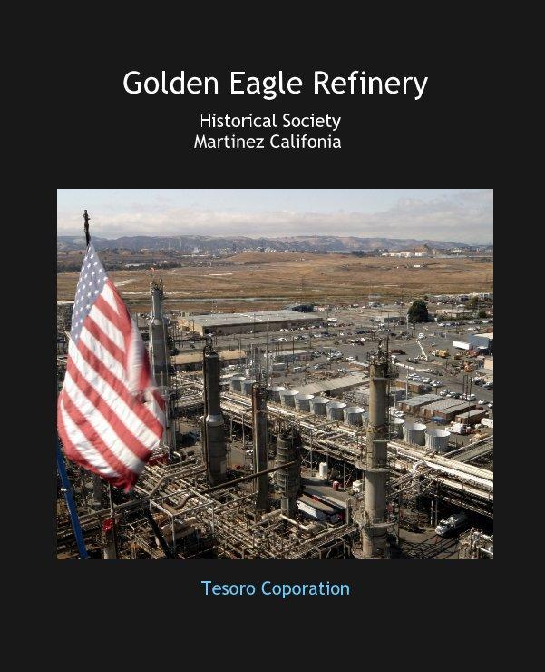 Golden Eagle Refinery nach Tesoro Coporation anzeigen
