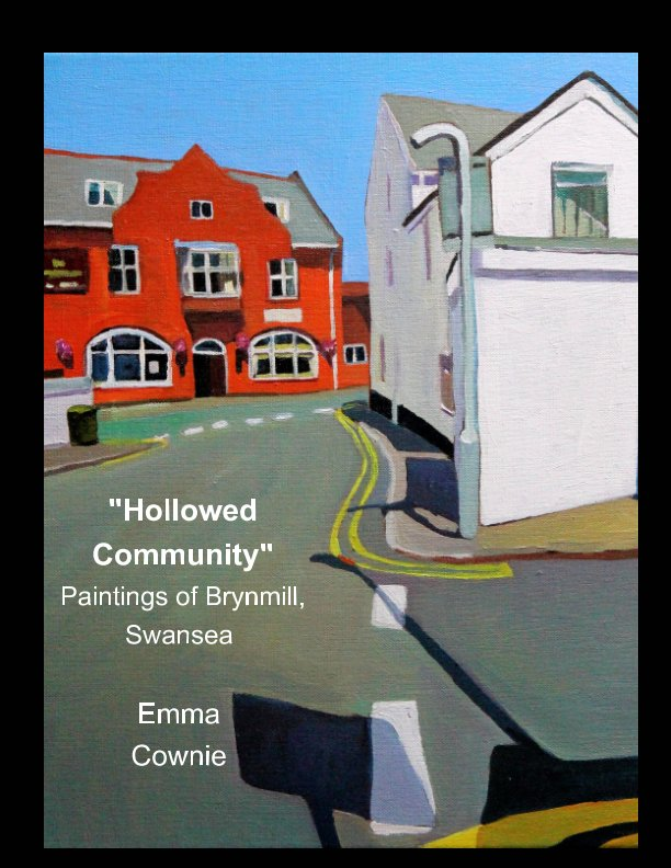 View Hollowed Community by Emma Cownie