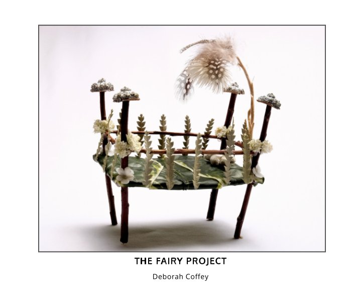 View The Fairy Project by Deborah Coffey