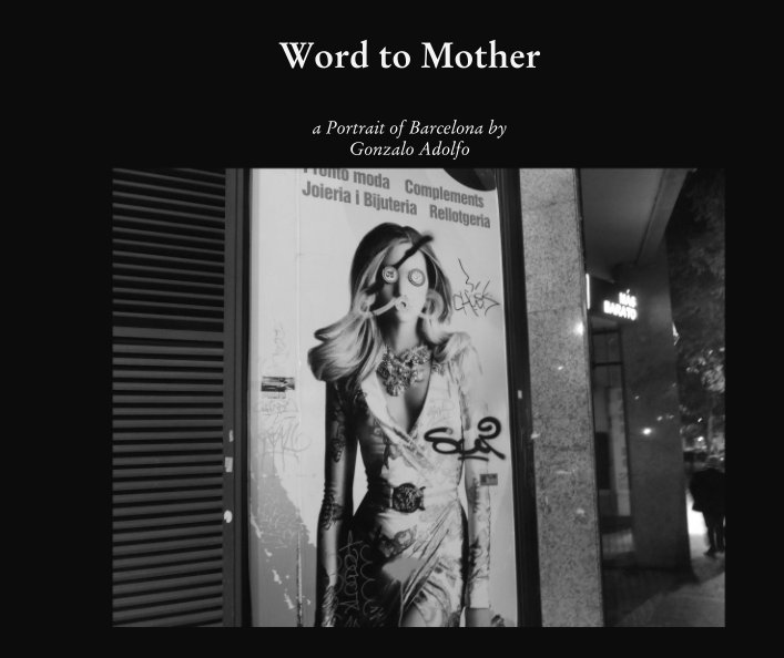 View Word to Mother by Gonzalo Adolfo