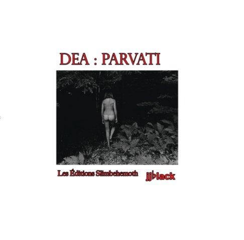 View Dea : Parvati by jjblack