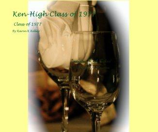 Ken-High Class of 1977 book cover