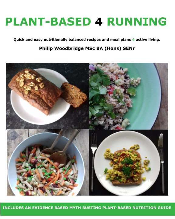 View Plant-Based 4 Running by Philip Woodbridge