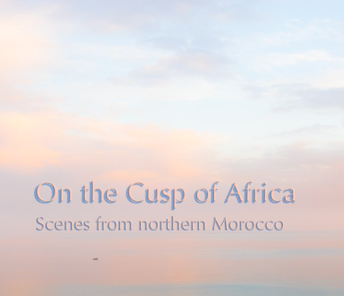 View On the Cusp of Africa by Sue Hutton