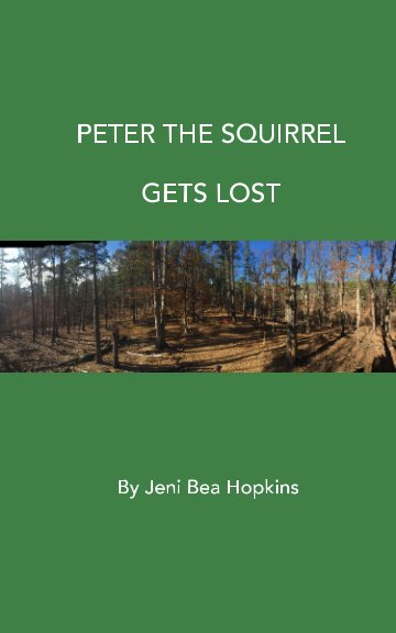 View Peter Gets Lost by Jeni Bea Hopkins