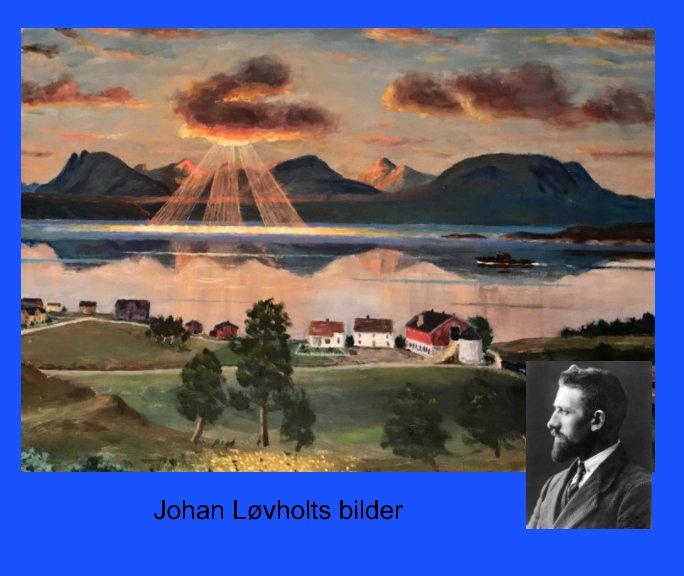 View Johan Løvholdts bilder by John-Henrik Johansen