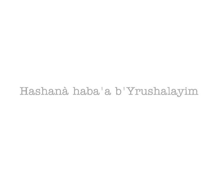 View Hashanà haba'a b'Yrushalayim by Nicolai Ciannamea