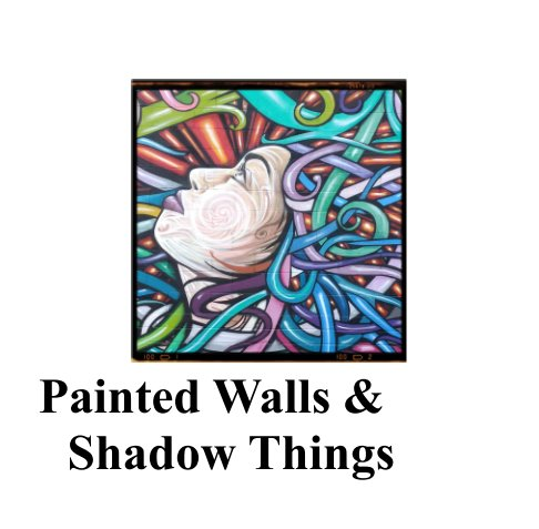 View Painted Walls & Shadow Things by BCL WORKS