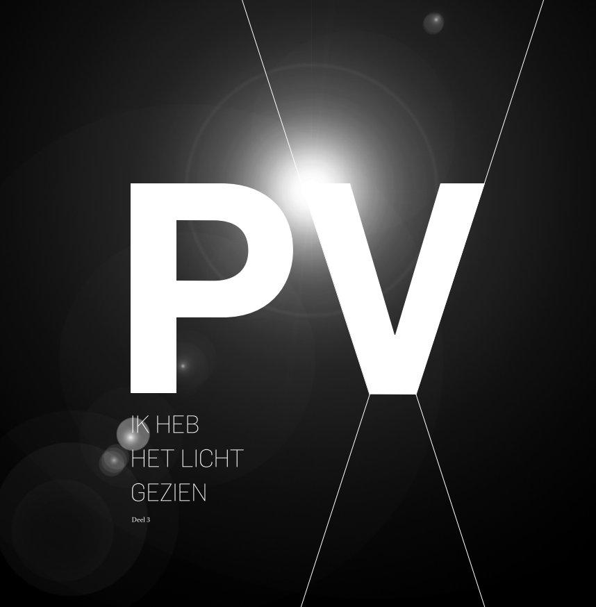 Bekijk Ik heb het licht gezien - deel 3 op Piet Vranckx