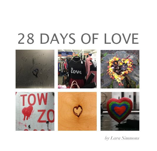 View 28 Days of Love by Lara Simmons