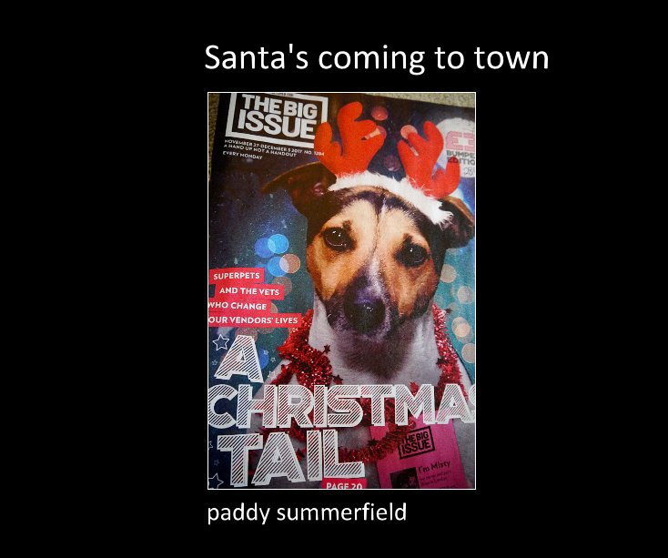 View Santa's coming to town by paddy summerfield