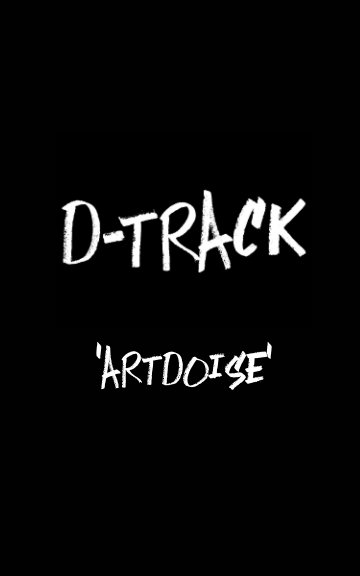 View Artdoise by D-Track