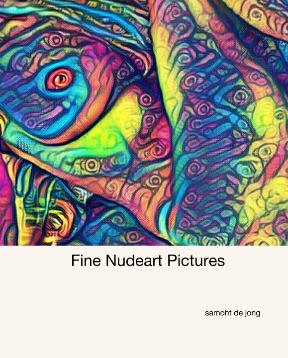 Fine Nudeart Pictures nach samoht de jong anzeigen