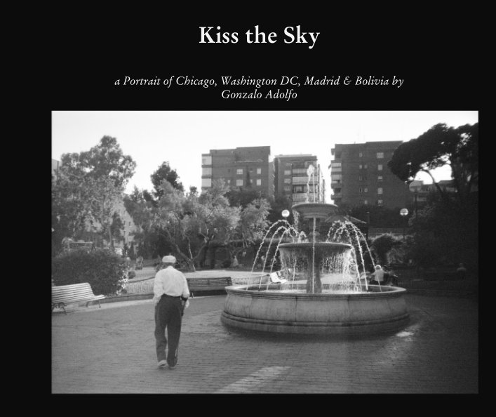 View Kiss the Sky by Gonzalo Adolfo