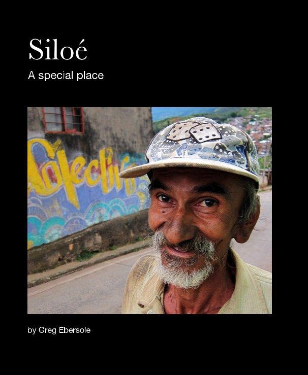 Bekijk Siloé op Greg Ebersole