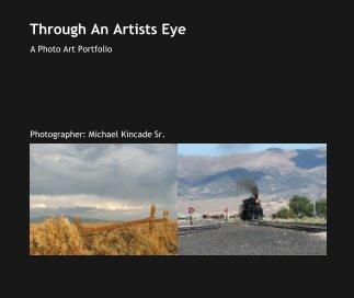 Through An Artists Eye book cover