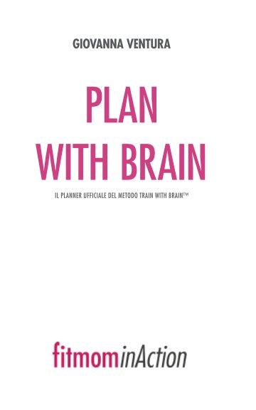 Visualizza Plan With Brain | Fitmominaction di Giovanna Ventura