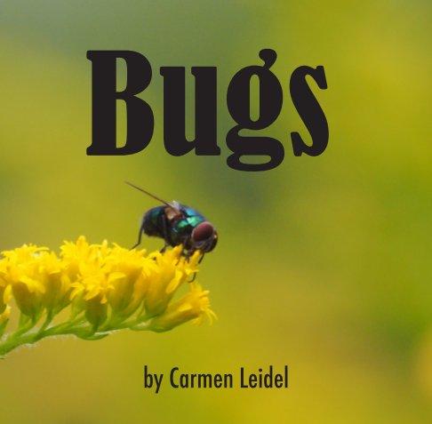 View Bugs by Carmen Leidel