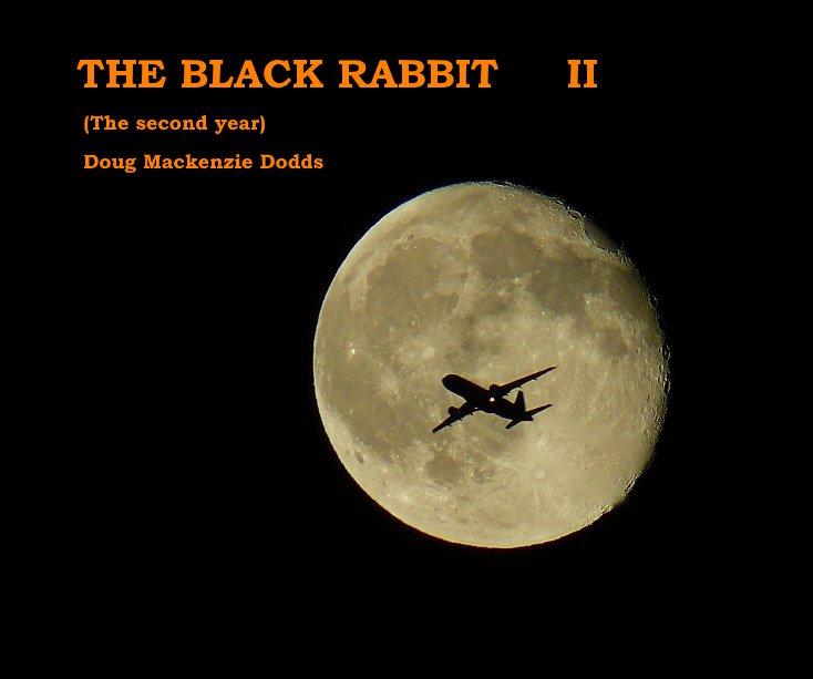 View THE BLACK RABBIT II by Doug Mackenzie Dodds