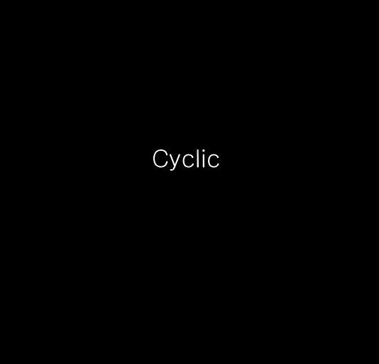 View Cyclic by chanteinglis
