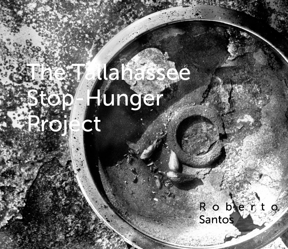 View The Tallahassee Stop Hunger Project by Roberto Santos
