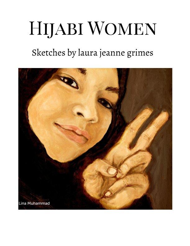 View Hijabi Women by Laura Jeanne Grimes