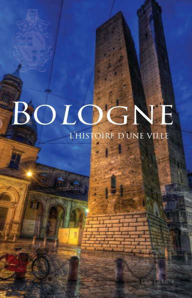 View Bologne by Guillaume Leray