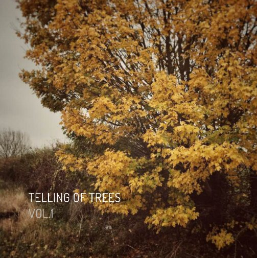 View Telling of Trees Vol.1 by Steven V-L Lee