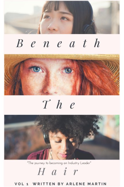 View Beneath The Hair by Arlene Martin