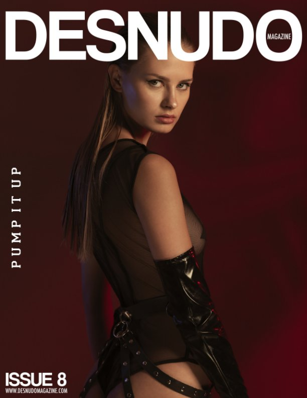 View Desnudo Magazine Issue 8 by Desnudo Magazine