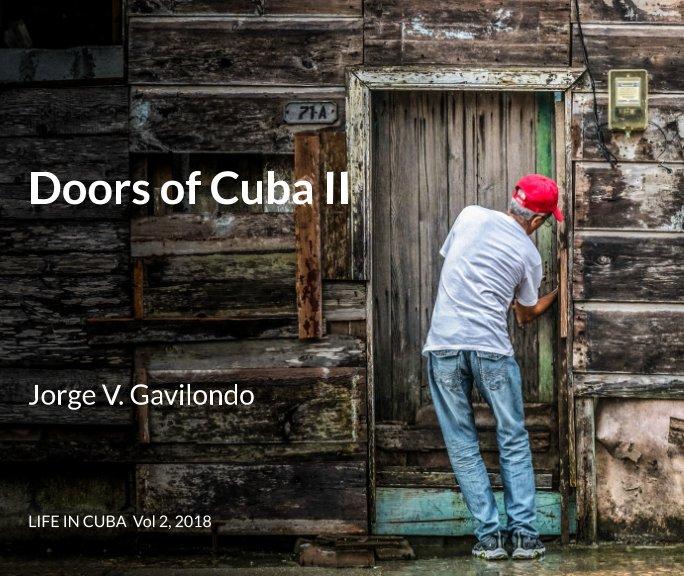 View Doors of Cuba II by Jorge V. Gavilondo