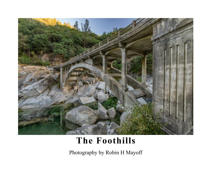 View The Foothills by Robin Mayoff