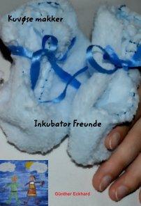 Inkubator Freunde - Kuvøse makker book cover