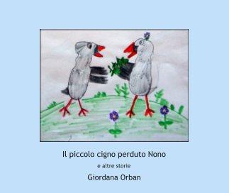 Il piccolo cigno perduto Nono book cover