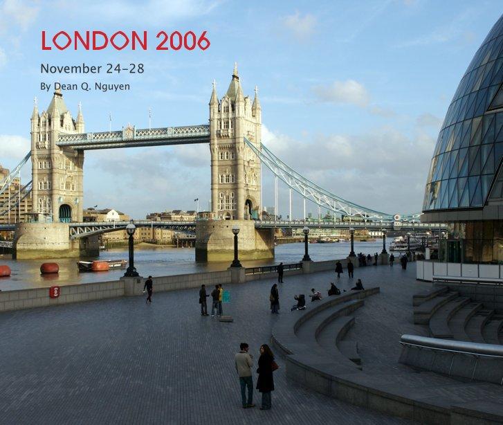 View LONDON 2006 by Dean Q. Nguyen
