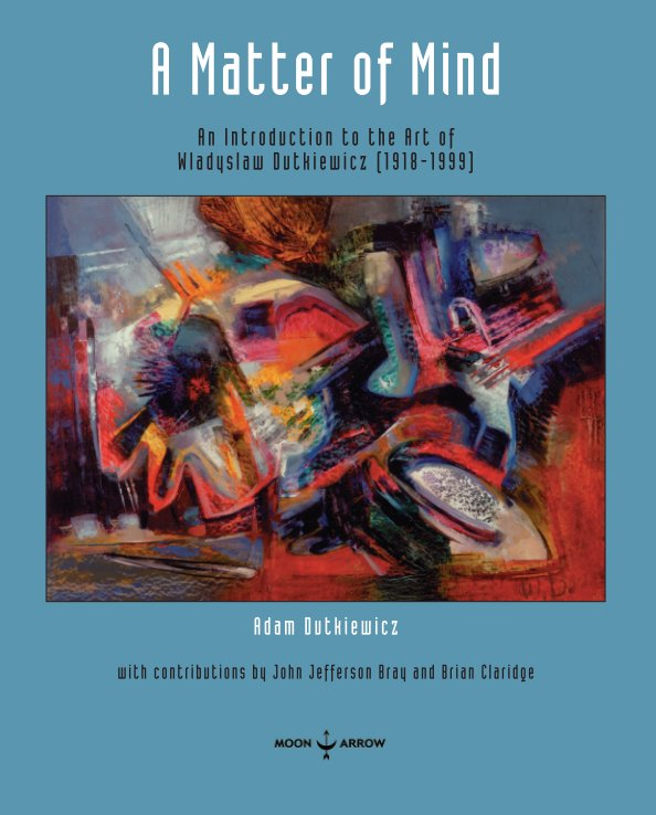 View A Matter of Mind by Adam Dutkiewicz